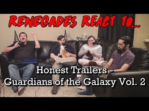 Renegades React to... Honest Trailers - Guardians of the Galaxy Vol. 2