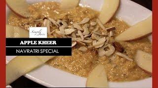 Apple Kheer | How To Make Apple Kheer | Indian Dessert | Simply Jain