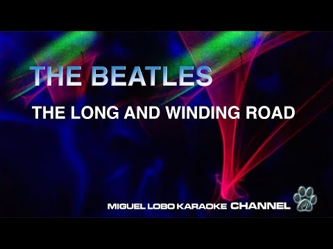 THE BEATLES - THE LONG AND WINDING ROAD [Karaoke] Miguel Lobo