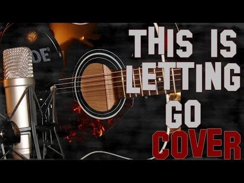 Rise Against - This is Letting Go Acoustic Cover // October Reflection
