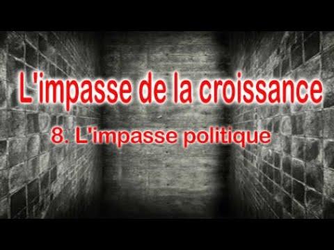 Christian Laurut - L'impasse de la croissance : 8. L'impasse politique