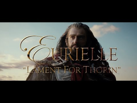 The Hobbit (Part 3): 'Lament For Thorin' by Eurielle (Inspired by J.R.R. Tolkien) - Lyric Video