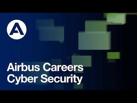 Find Your Cyber Career at Airbus