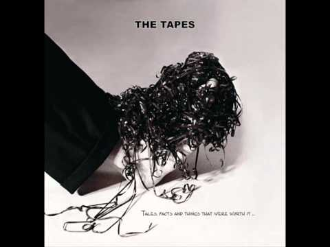 The Tapes  The Missing Kiss