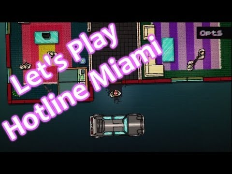 Let's Play: Hotline Miami - PS3 Gameplay with Commentary - Kill Everyone!