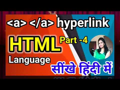 How To Use Hyperlinks Tag In Html- (HTML Tutorial For Bignners- Part-4)
