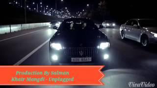 Bilal Saeed - Khair Mangdi (Unplugged)