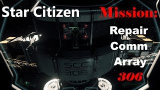 Star Citizen Mission Repair Comm Array 306