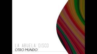 La Abuela Disco - Otro Mundo