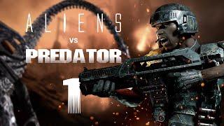 Aliens vs Predator - Прохождение на русском: Часть 1 (1080p, 60FPS)