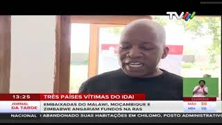 Três países vítimas do IDAI: Embaixadas do Malawi, Moçambique e Zimbabwe angariam fundos na RAS