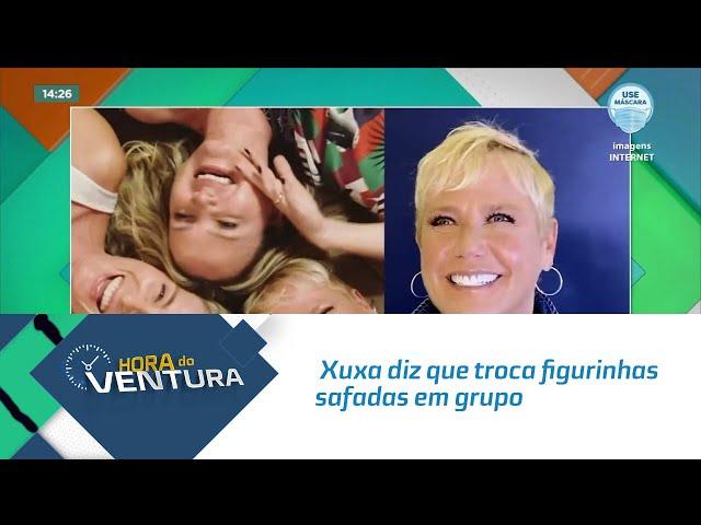 Xuxa diz que troca figurinhas safadas em grupo com Angélica e Eliana