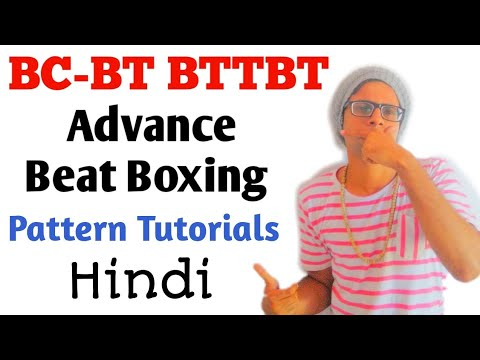 Beatboxing Advance Pattern tutorial in Hindi | Beat boxing tutorial for Beginners