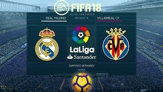 FIFA 18 Real Madrid vs Villarreal   La Liga 2017/18   PS4 Full Match