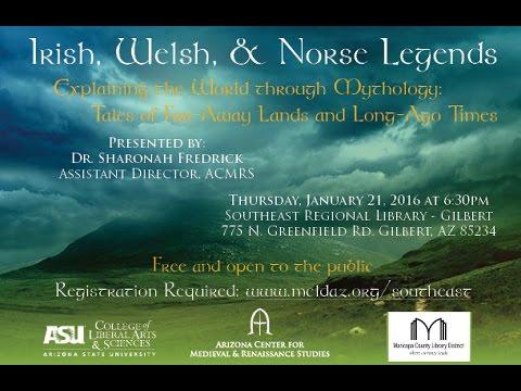 Global Mythology Series: Irish, Welsh, & Norse