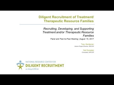 Recruiting, Developing, & Supporting Treatment and/or Therapeutic Resource Families