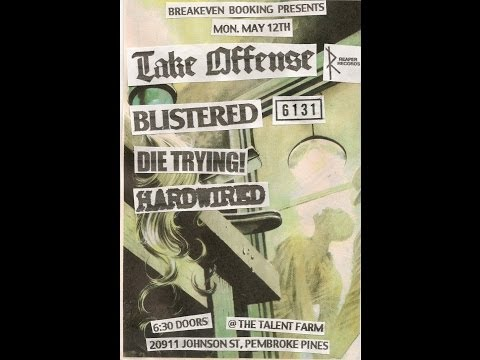 DIE TRYING!/// PEMBROKE PINES FL @ THE TALENT FARM 5/12/14