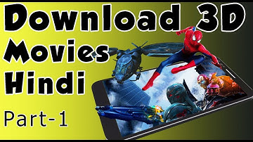 3D movies download in Hindi | Download 3D movies side by side | Part-1
