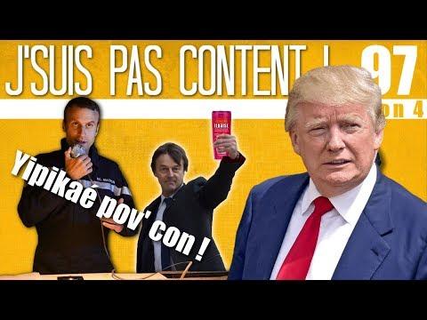 J'SUIS PAS CONTENT ! #97 : Trump au 14 Juillet & Manuel Valls au piquet !