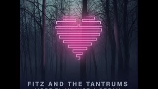 fitz and the tantrums - the walker (OFFICIAL LYRIC VIDEO)