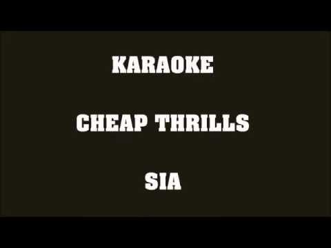 Cheap Thrills - Sia - KARAOKE