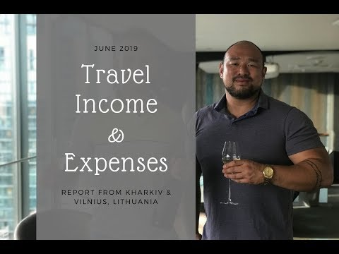 June 2019: Travel, Income & Expenses From Vilnius, Lithuania And Kharkiv, Ukraine - Digital Nomad