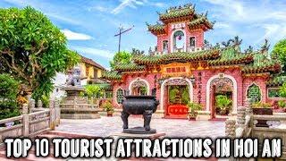 Top 10 Tourist Attractions in Hoi An | Vietnam