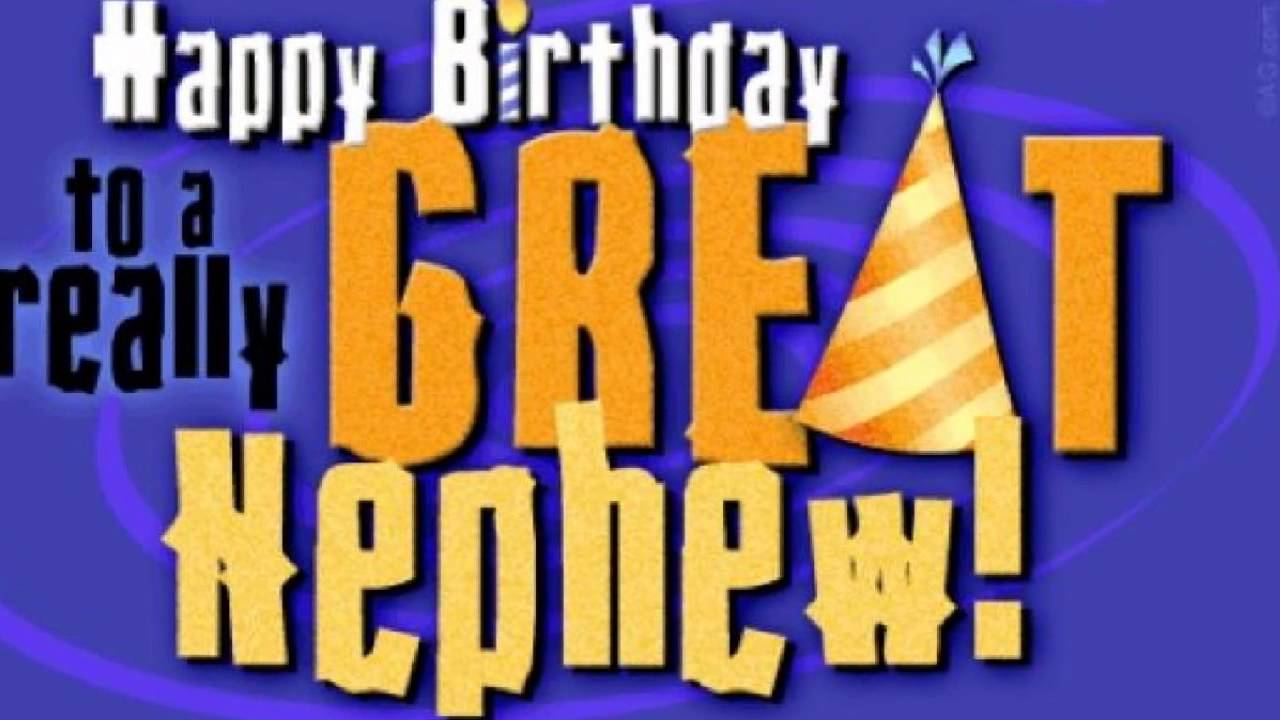 Birthday Wishes Nephew Free ~ Happy birthday nephew wishes youtube