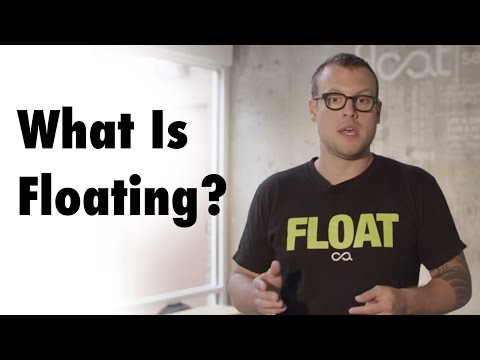 What is Floating? (Floatation Tanks)