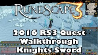RS3 Quest Guide - Knights Sword - 2017(Up to Date!)