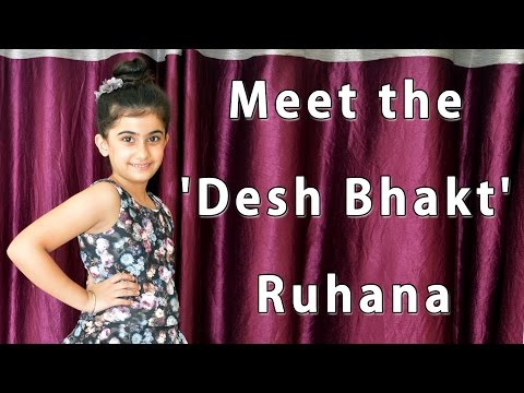 #Independence Day Special : Meet the Desh Bhakt Ruhana