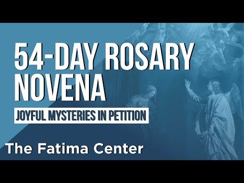 54-Day Rosary Novena: The Joyful Mysteries in Petition