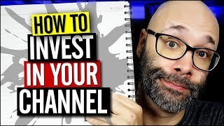 How to Invest in Your YouTube Channel