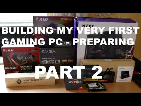 Building My VERY FIRST Gaming PC Part 2 - Preparing