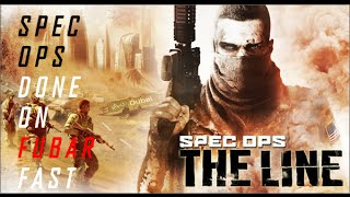 Spec Ops Done On FUBAR Fast - Spec Ops: The Line (PC) any% on FUBAR Difficulty