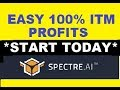 ™Spectre- FIRST RESULTS ARE IN (EASY 100% ITM!!!) START TODAY