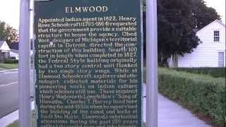 Elmwood - Michigan Historic Site Sault Ste. Marie, Michigan H.R. Schoolcraft House
