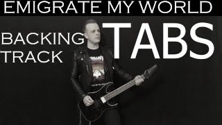 Emigrate My World instrumental cover with tabs, backing track and lyrics