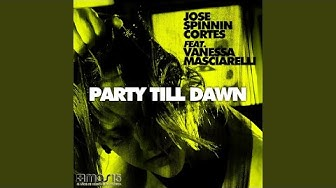 Party Till Dawn (feat. Vanessa Masciarelli) (Rush & Play Remix)