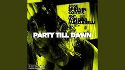 Party Till Dawn (feat. Vanessa Masciarelli) (Rush & Play Remix)