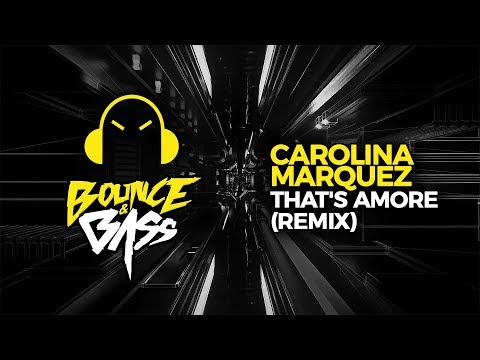 Carolina Marquez - That's Amore (Vanni G & DJ Nick Peloso Remix)