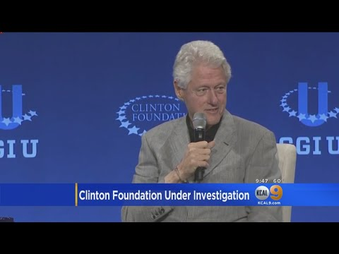 FBI Investigating Clinton Foundation Corruption Claims