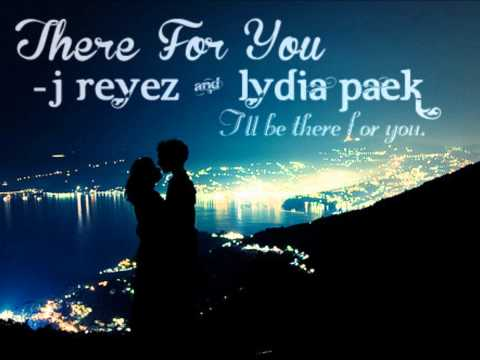 There For You - J.Reyez ft. Lydia Paek