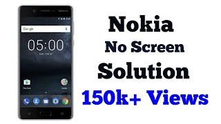 Nokia 8/7/6/5/3/2/1 Blank Screen Stuck No light Solution how to fix how to force restart By NG