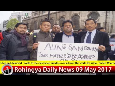 Rohingya Daily News 09 May 2017