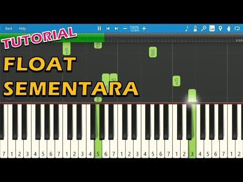Float - Sementara (Piano Tutorial)