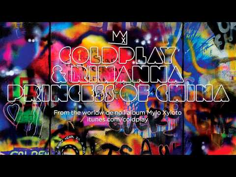 Coldplay & Rihanna – Princess Of China (With Lyrics)