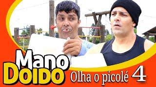OLHA O PICOLÉ 4 - MANO DOIDO PARAFUSO SOLTO