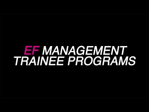 Work At EF – Our Management Trainee Programs