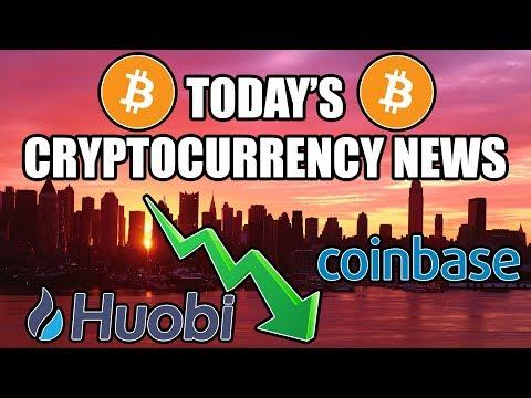 Today's Cryptocurrency News!!! COINBASE, HUOBI, BITCOIN FUTURES CAUSING DIP?
